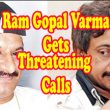 Ram Gopal Varma Gets Threatening Calls From Nayeem's Group